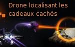 Pirate Galaxy - Drone localisant les cadeaux cachés